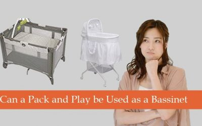Can pack and play be Used as a Bassinet [ Which One I Use ]