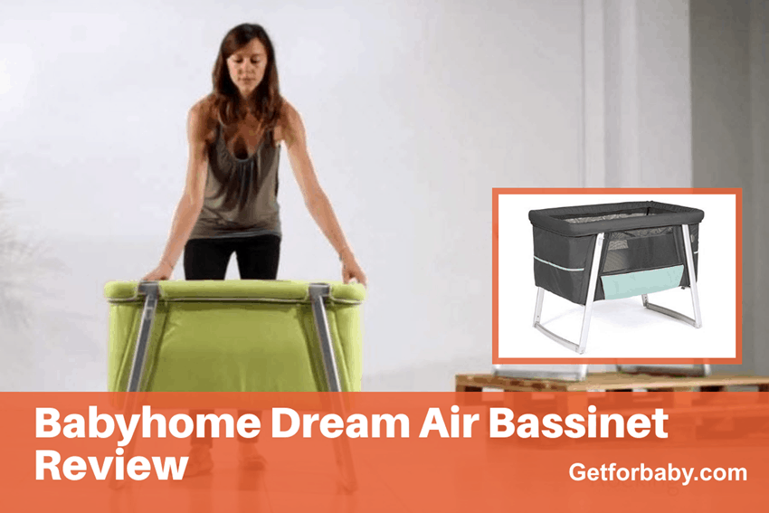 Babyhome Dream Air Bassinet Review [ 5 Thing to Know ]