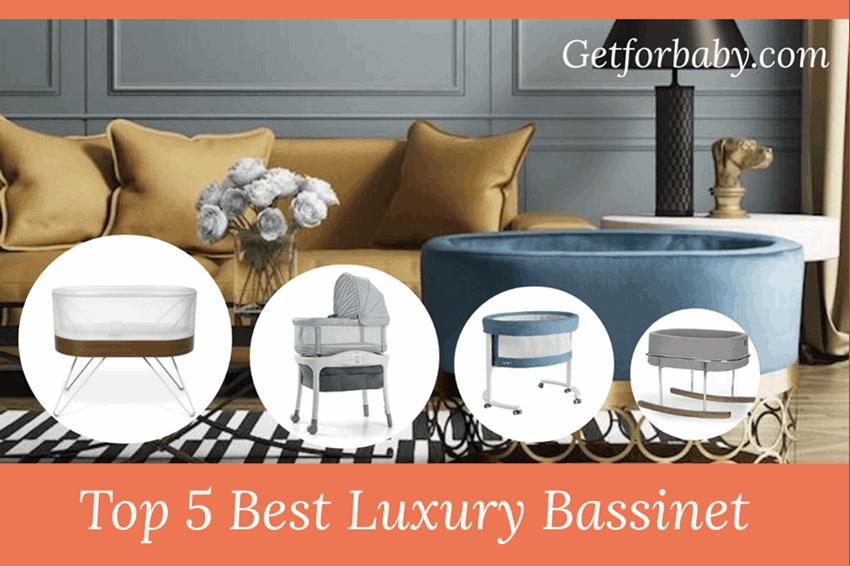 Best Luxury Bassinet