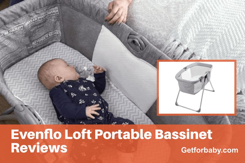 Evenflo Loft Portable Bassinet Reviews