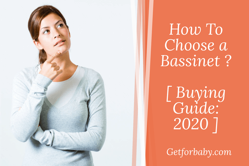 How to Choose a Bassinet Buying Guide