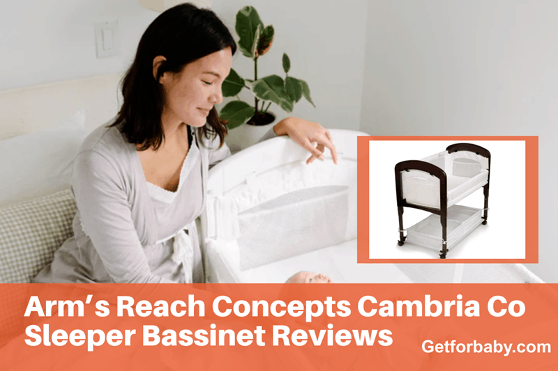 Arm's Reach Concepts Cambria Co Sleeper Bassinet Reviews