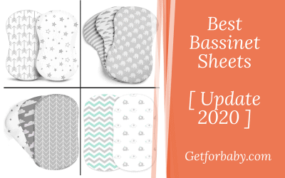 Best Bassinet Sheets [ Buying Guide : 2020 ]