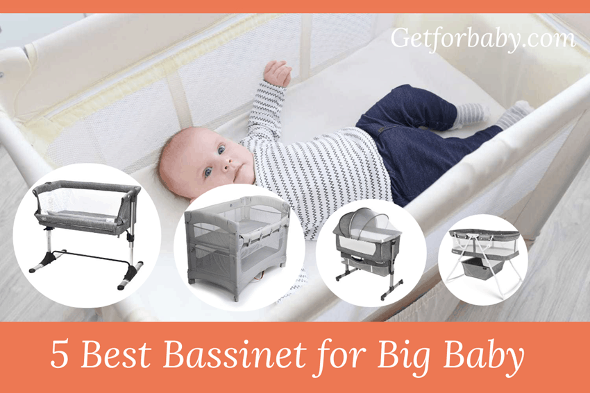 Best Bassinet for Big baby