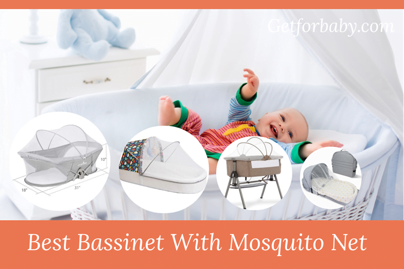Best Bassinet with mosquito net
