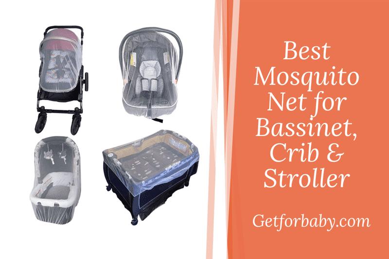Best Mosquito Net for Bassinet, Crib & Stroller