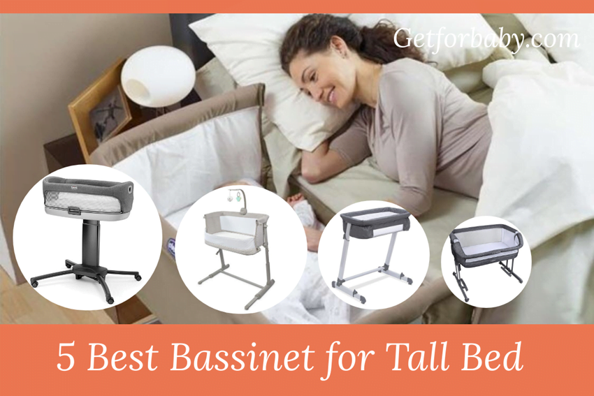 Best Bassinet for Tall Bed - Adjustable Height