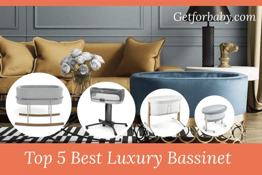 Best Luxury Bassinet 2021