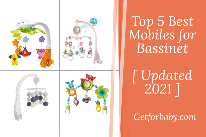 Top 5 Best Mobiles for Bassinet [ Updated 2021 ]