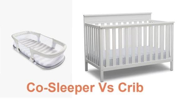 Co sleeper vs crib for newborn baby