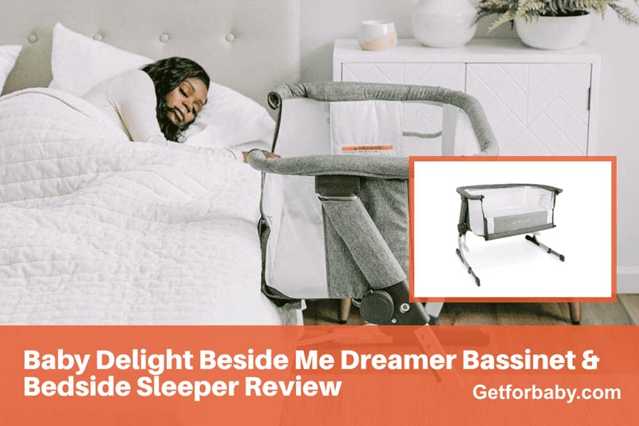 Baby Delight Beside Me Dreamer Bassinet & Bedside Sleeper Review