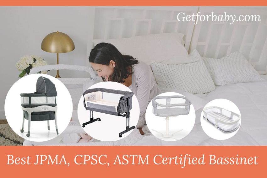 Best JPMA Certified Bassinet CPSC, ASTM, Greengard Approved